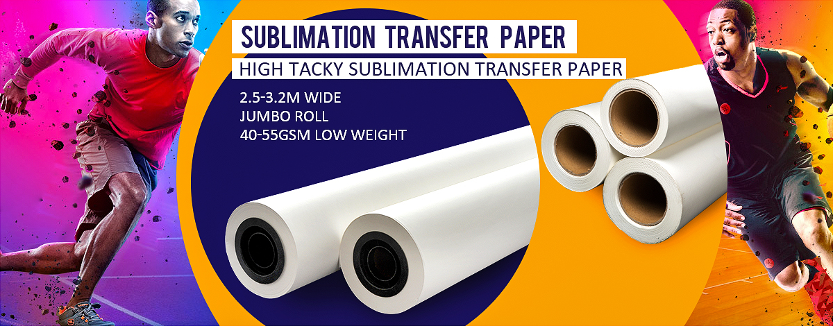 Tips on How to Choose Dye Sublimation Transfer Paper?