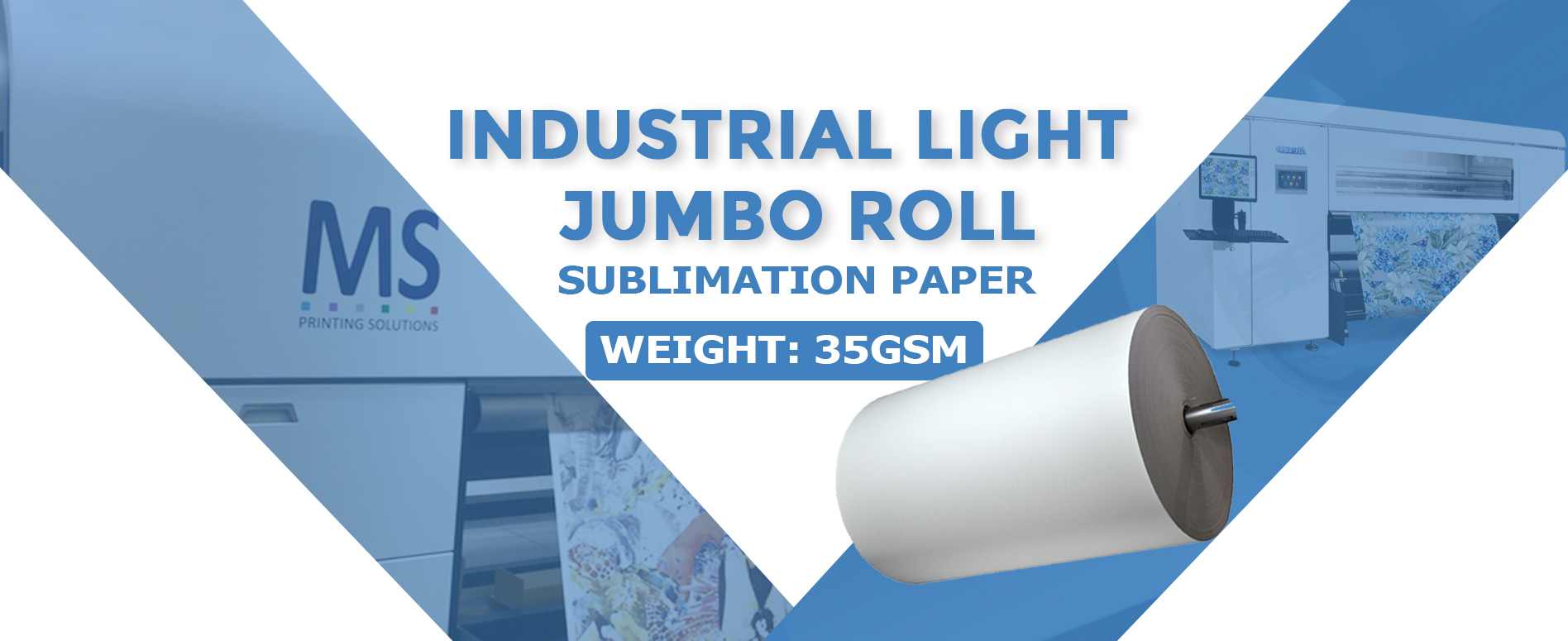 Subtextile New Product:35gsm INDUSTRIAL LIGHT®Jumbo Roll Sublimation Paper