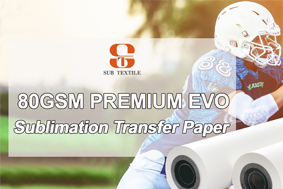 *New Launched* 80GSM  Premium EVO Sublimation Paper Just Released